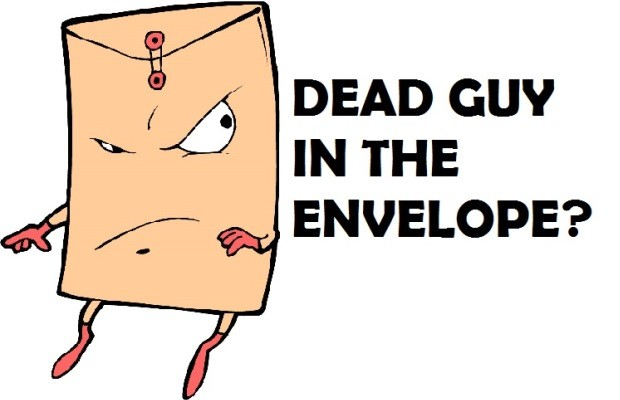 "Guess the ""Dead Guy in the Envelope"""